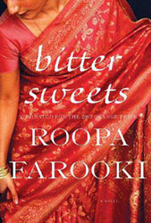 Indian Fiction - Bitter Sweets by Roopa Farooki