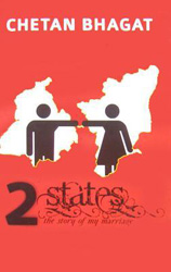 Indian Fiction - Chethan Bhagat 2 States