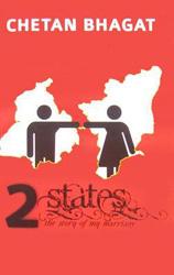 Indian Fiction - Chethan Bhagat 2 States