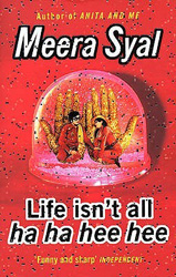 Indian fiction Meera Syal Life Isn't All Ha Ha Hee Hee