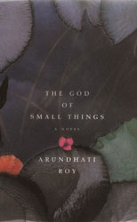 Indian Fiction. Arundhati Roy, The God of Small Things