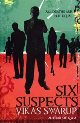 Indian fictino author Vikas Swarup - Six suspects
